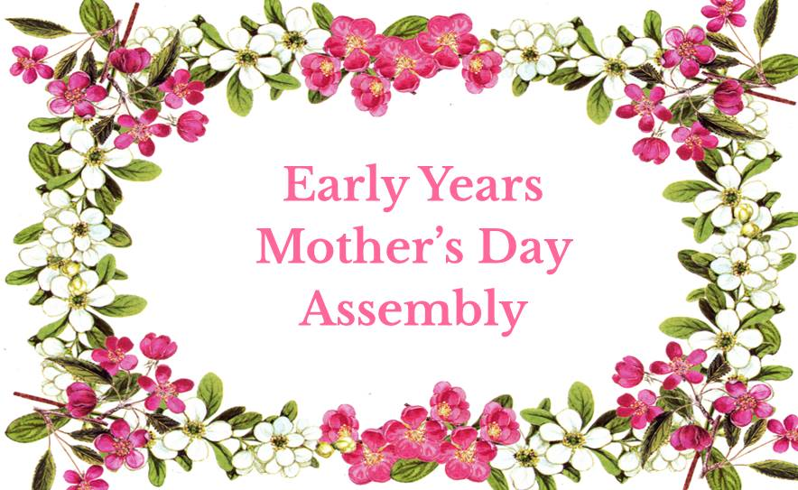 Early Years Mother's Day Assembly